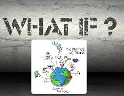 The Internet Of Things And by The Internet Of Things And Its Unintended Consequences Why We