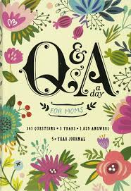 q u0026a a day for moms a 5 year journal potter style 9780553448214