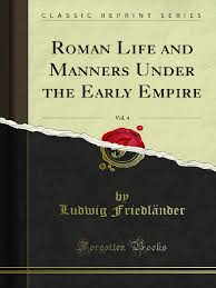 roman life and manners under the early empire trees augustus
