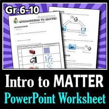 introduction to matter powerpoint worksheet editable by