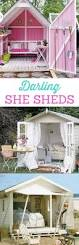 She Sheds by The Most Darling She Sheds Backyard Dream Spaces For Women