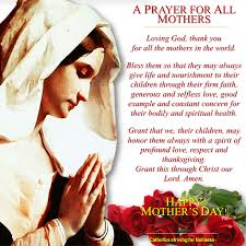 a prayer for all mothers happy s day may 8 to all in