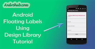 android label android material design floating labels androhubandrohub