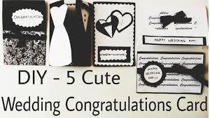 Congratulations Wedding Card Diy 5 Cute Wedding Congratulation Cards Handmade Cards Easy