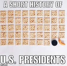 History Of Memes - a short history of u s presidents imgflip