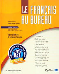 le du bureau le français au bureau sixième édition noëlle guilloton