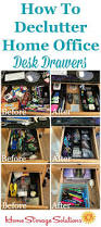 Home Storage Solutions How To Declutter Desk Drawers In Your Home Office