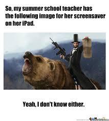 Summer School Meme - summer school teacher by sinorfen meme center
