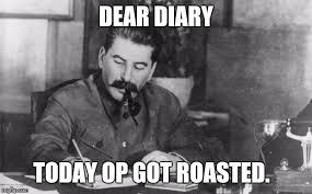Op Meme - stalin diary imgflip