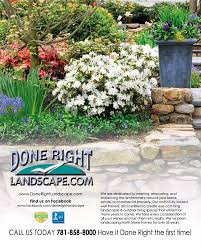 Done Right Landscaping by Done Right Landscape Creating Outdoor Living Spaces Since 1980