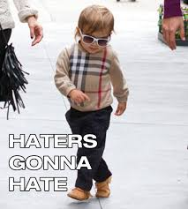 Hater Gonna Hate Meme - hipster kid haters gonna hate jpegy what the internet was