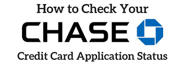 how to quickly check your chase credit card application status