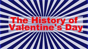 Valentine S Day Flags Valentine U0027s Day The History Of St Valentine U0027s Day 14 February