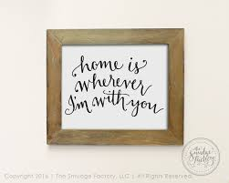 home svg cut file home is wherever i u0027m with you hand lettered