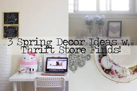 Home Decor Thrift Store 3 Spring Decor Ideas With Thrift Store Finds Youtube