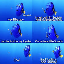 Finding Nemo Meme - dory makes friends and enemies with a jellyfish named squishy in