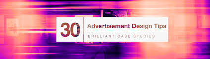 30 advertisement design tips that turn heads brilliant case