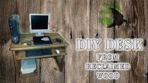 practical computer desk reclaimed wood diy youtube