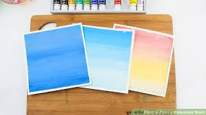 How To Color Wash Wood - how to paint a watercolor wash 15 steps with pictures wikihow