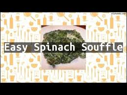 Spinach Souffle Ina Garten Recipe Easy Spinach Souffle Youtube