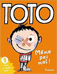 Meme Pas Mal - toto meme pas mal tb toto french edition girard franck