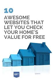 10 awesome websites that let you check your home u0027s value for free