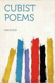 cubist poetry cubist poems max weber 9781407718538 books