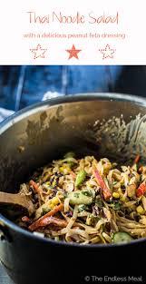 noodle salad recipes thai noodle salad with feta peanut dressing the endless meal