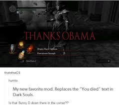 Know Your Meme Thanks Obama - thanks obama dark souls know your meme