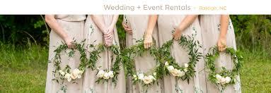wedding rentals raleigh nc wedding event rental decor raleigh nc