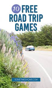 home free 10 fun free car games for road trips sometimes home travel