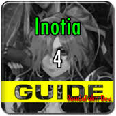 inotia 4 offline apk new inotia 4 guide apk free for
