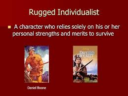 What Does Rugged Individualism Mean Archetypes Mrs Denise Stanley Ppt Download