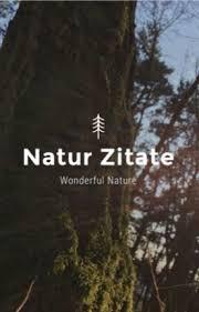 natur sprüche natur zitate pausiert karma wattpad
