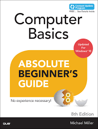 computer basics absolute beginner u0027s guide windows 10 edition