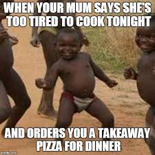 Too Tired Meme - third world success kid meme imgflip