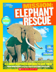 mission elephant rescue by ashlee brown blewett scholastic