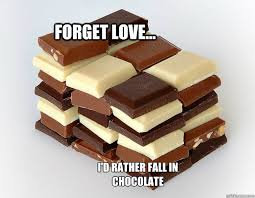 Chocolate Memes - 12 memes about chocolate in honor of national chocolate day that