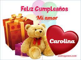 imagenes de feliz cumpleaños carito imágenes de feliz cumpleaños carolina descargar imágenes gratis