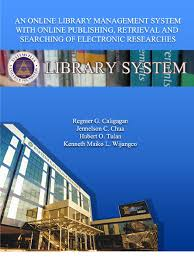 Electronic Thesis And Dissertation In Library And Information Science An Online Library Management System With Online Publishing