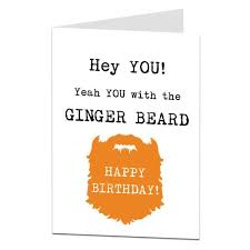 ginger birthday cards rude silly funny u0026 offensive