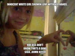 Dumb Girl Meme - dumb white h e white girl problems know your meme