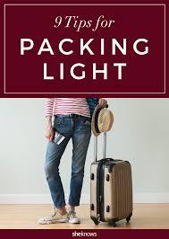 Packing Light Tips 9 Tips For Mastering The Art Of Packing Light