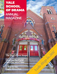 2016 17 ysd annual magazine by yale repertory theatre issuu