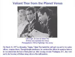 ufos disclosure valiant thor et visitor from venus true event