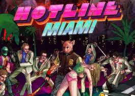 Ya a la venta Hotline Miami Images?q=tbn:ANd9GcQmKa8jIJ0OCPBbOej95uVq3pPU4El-HvIKDUWqTcP09w_rKt7WRw