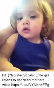 Little Girl Face Meme - rt little girl listens to her dead mothers voice