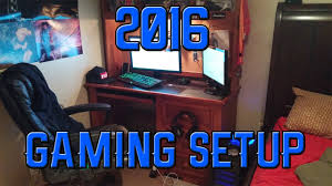 Gaming Setups 2016 2017 Gaming Setup Youtube