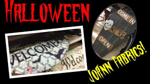 Joann Halloween Fabric by Joann Fabrics Halloween Decor Creepy Corners Youtube
