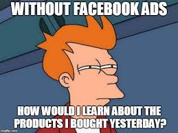 Funny Memes On Facebook - facebook is always bombarding me with ads about stuff i just bought